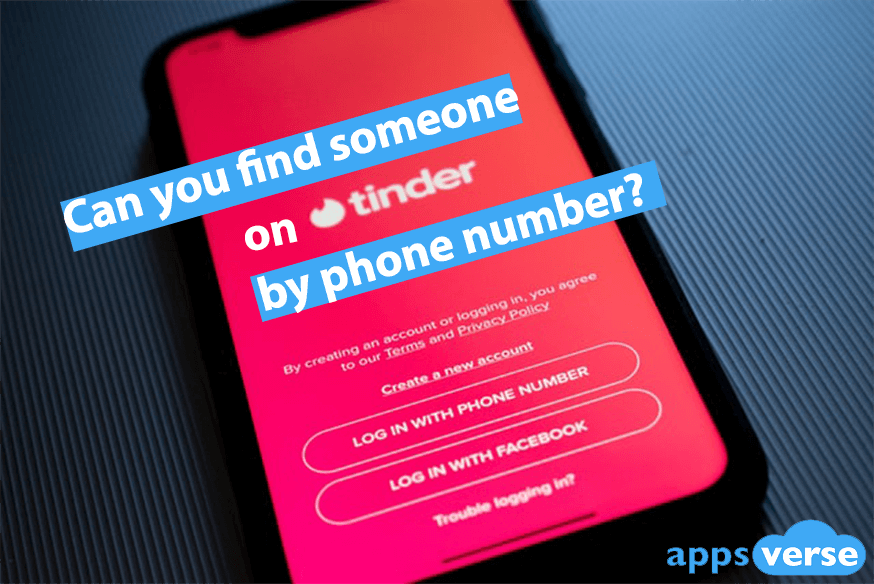 Can you find someone on tinder by phone number?