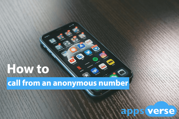 How to call from an anonymous number